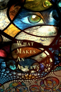 """What Makes an Always"" book cover (2015)"